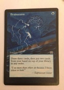 Based on the MTGO Cube/ Vintage Champs artwork, with border extension on Masques Brainstorm.  3/4 of a playset